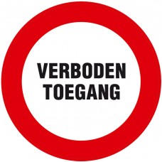 BORD ROND 300 MM VERBODEN TOEGANG